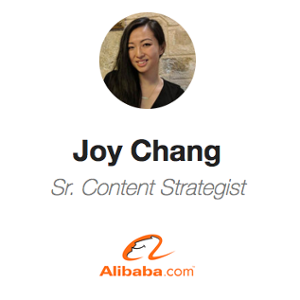 Joy Chang (Senior Content Strategist at Alibaba Group)
